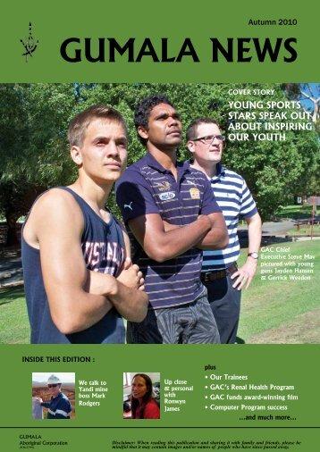 Gumala News - Autumn 2010 Members Edition