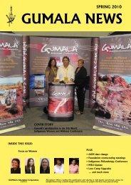 Gumala News - Spring 2010 Members Edition