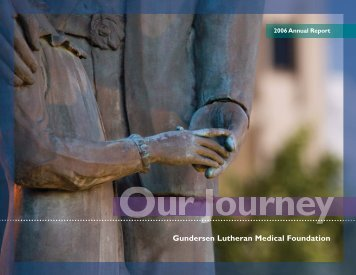 GLMF 2006 Annual Report:Layout 1 - Gundersen Health System