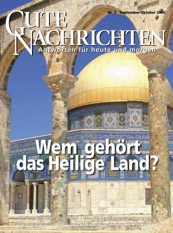 Wem gehört das Heilige Land? - Gute Nachrichten