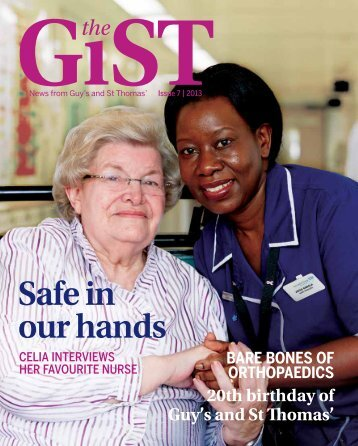 Issue 7 - The GiST - Guy's and St Thomas'