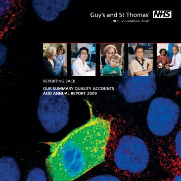2008-2009 summary annual report - Guy's and St Thomas'