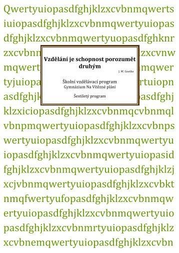 šestiletý program (pdf soubor 1,66 MB) - Gymnázium Na Vítězné pláni