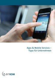 """Leitfaden """"Apps & Mobile Services – Tipps für Unternehmen"""" - Bitkom"""
