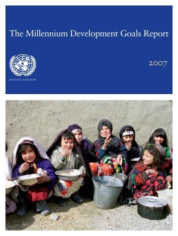 The Millennium Development Goals Report 2007