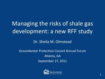 Regulating the risks from shale gas development - Groundwater ...