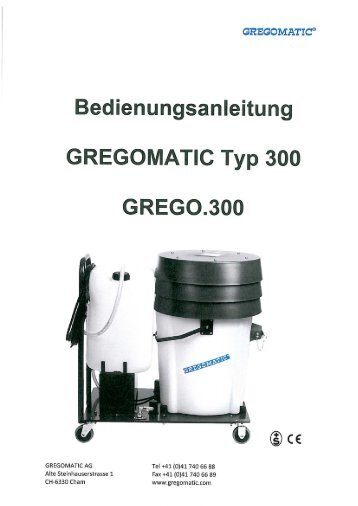 Bedienungsanleitung GREGOMATIC Typ 300 - Gws-sawall.de