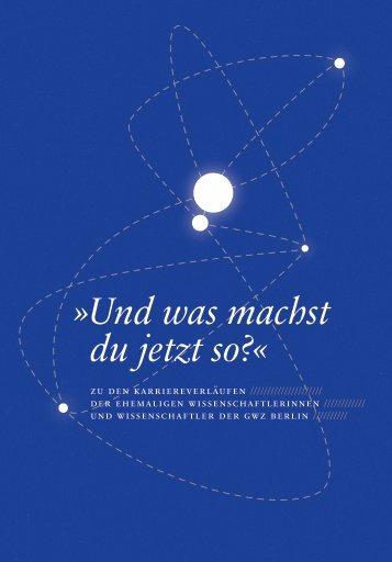 Verbleibstudie der GWZ (pdf, 1.91 MB) - Geisteswissenschaftliche ...