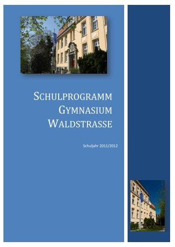 Das aktuelle Schulprogramm - Gymnasium Waldstraße
