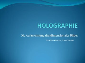 Wiedergabe des Hologramms - Gymnasium Mariengarden