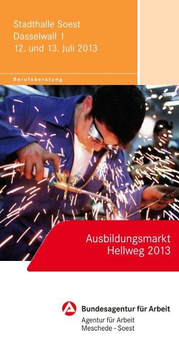 Ausbildungsmarkt Hellweg 2013 - Bundesagentur für Arbeit