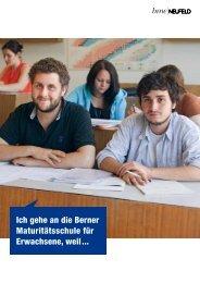 Ich gehe an die Berner Maturitätsschule für Erwachsene, weil ...
