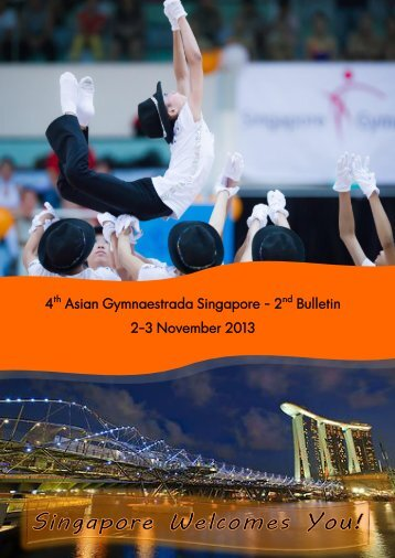 4th Asian Gymnaestrada Singapore - 2nd Bulletin 2-3 November 2013