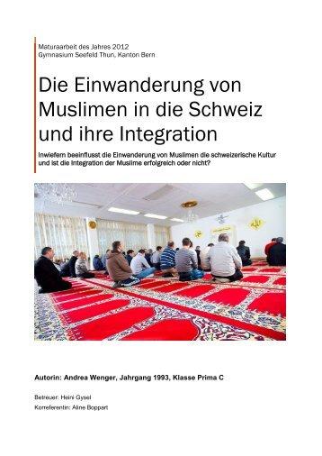 Die Einwanderung von Muslimen in die Schweiz und ihre Integration