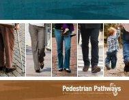 Pedestrian Pathways - Houston-Galveston Area Council