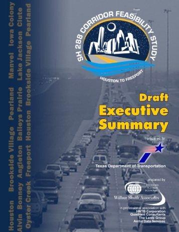 SH 288 Executive Summary - Houston-Galveston Area Council