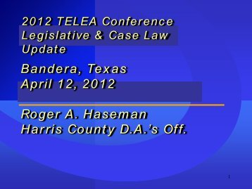 Bandera, Texas April 12, 2012 Roger A. Haseman Harris County ...