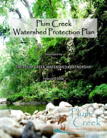 Plum Creek Watershed Protection Plan - Houston-Galveston Area ...