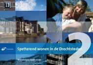 Woonvisie Spetterend wonen in de Drechtsteden 2010-2020