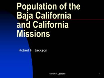 Population of the Baja California and California Missions - H-Net