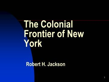 The Colonial Frontier of New York - H-Net