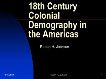 18th Century Colonial Demography in the Americas - H-Net
