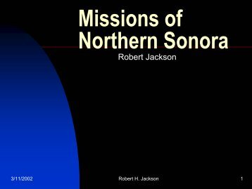 Missions of Northern Sonora - H-Net