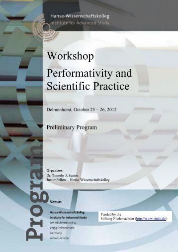 Workshop Performativity and Scientific Practice - Hanse ...