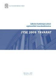 JYSE 2009 TAVARAT - Valtiovarainministeriö
