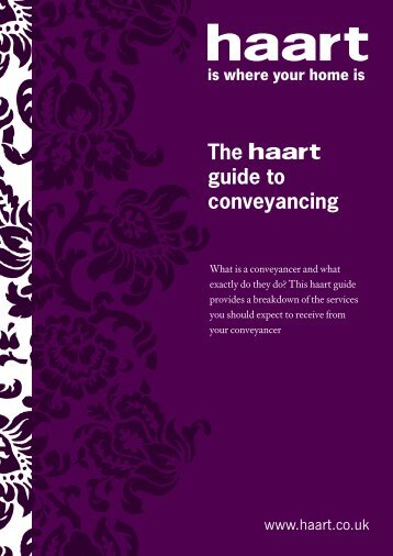 The guide to conveyancing - Haart
