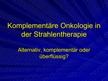 Komplementäre Onkologie in der Strahlentherapie - Habichtswald ...