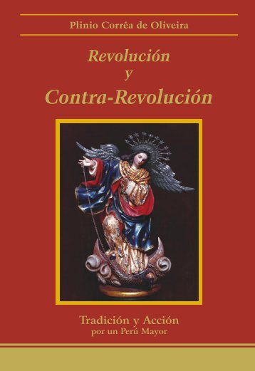 Revolucion y Contra-Revolucion