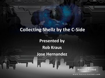 Collecting Shellz by the C-Side - Hacker Halted