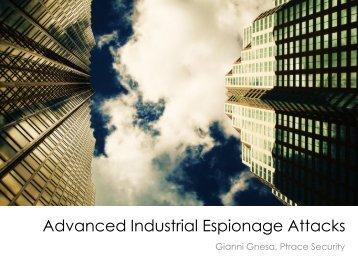 Advanced Industrial Espionage Attacks - Hacker Halted