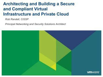 Architecting and Building a Secure Virtual ... - Hacker Halted