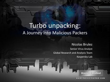 Turbo Unpacking: A Journey into Malicious Packers - Hacker Halted