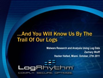 …And You Will Know Us By The Trail Of Our Logs - Hacker Halted