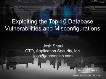 Exploiting the Top 10 Database Vulnerabilities and ... - Hacker Halted