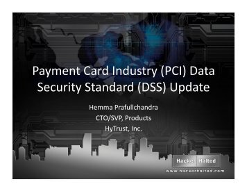 (PCI) Data Security Standard (DSS) - Hacker Halted