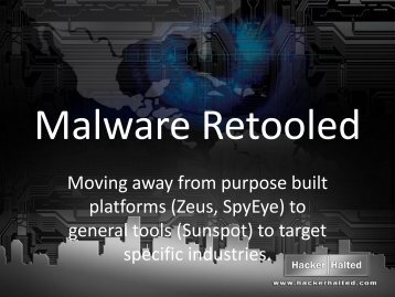 Malware retooled - Hacker Halted