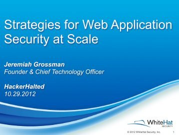 Strategies for Web Application Security at Scale - Hacker Halted