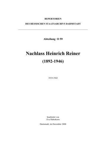 Abteilung O 59 Nachlass Heinrich Reiner - Hessen