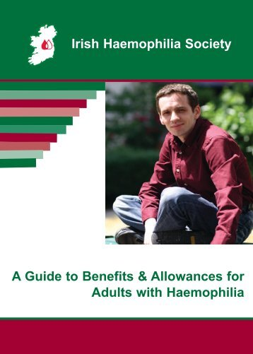 A Guide to Benefits & Allowances for Adults with Haemophilia Irish ...