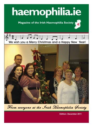 Newsletter Dec 2011_Newsletter revamp Oct 07 - Irish Haemophilia ...