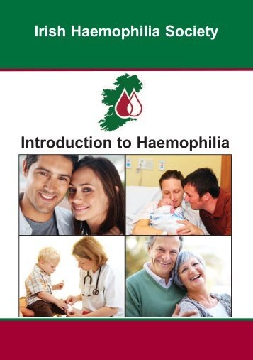 Introduction to Haemophilia - Irish Haemophilia Society