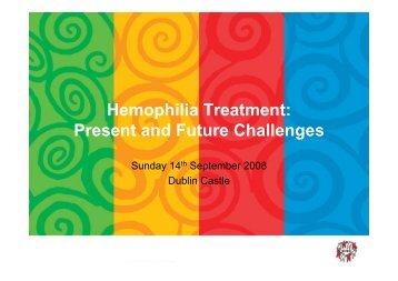 Hemophilia Treatment: Present and Future Challenges