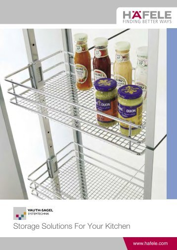 storage solutions for the kitchen 100 free magazines from hafele my 8384