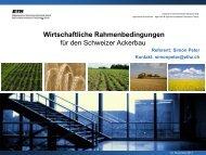 Wirtschaftliche Rahmenbedingungen für den Schweizer Ackerbau
