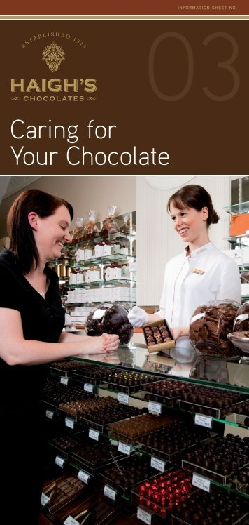 Caring for Your Chocolate - Haigh's Chocolates