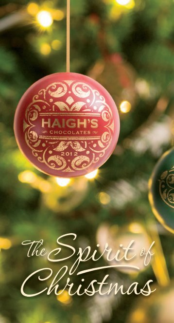 Spirit of Christmas Catalogue 2012 - Haigh's Chocolates